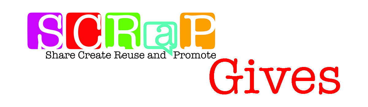 SCRaP Gives